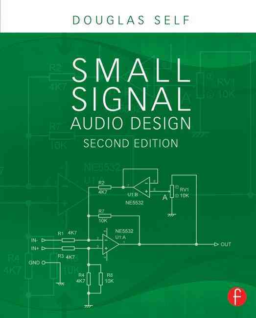 Small Signal Audio Design By Self, Douglas